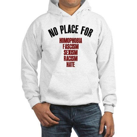No place for Hooded Sweatshirt