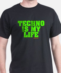 Techno Is My Life T-Shirt