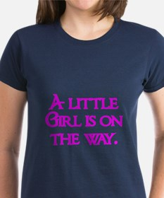 A little Girl is on the way T-Shirt