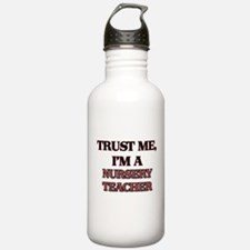Trust Me, I'm a Nursery Teacher Water Bottle