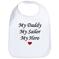 My Daddy My Sailor My Hero Heart Bib