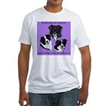 Bordering on Insanity (Border Collies) Fitted T-Sh