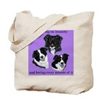 Bordering on Insanity (Border Collies) Tote Bag