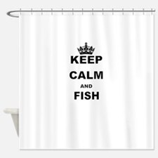 KEEP CALM AND FISH Shower Curtain