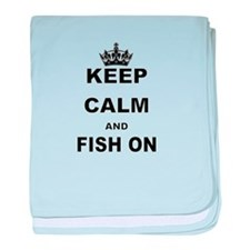 KEEP CALM AND FISH ON baby blanket