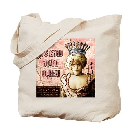 It's Good to be Queen! Tote Bag