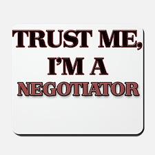 Trust Me, I'm a Negotiator Mousepad