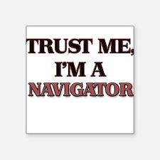 Trust Me, I'm a Navigator Sticker