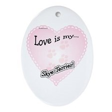 Love is my Skye Terrier Oval Ornament