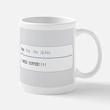 I Need Coffee Status Mugs
