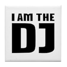 I am the DJ Tile Coaster