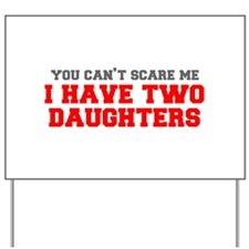 two-daughters-fresh-gray-red-3000 Yard Sign