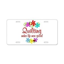 Quilting is Special Aluminum License Plate