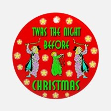 Twas The Night Before Christm Ornament (Round)