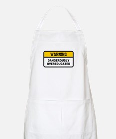 Dangerously Overeducated BBQ Apron