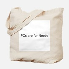 PCs Are For Noobs Tote Bag