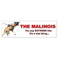 Extreme Malinois Bumper Bumper Sticker