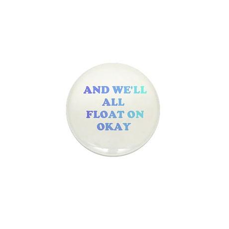 float on Mini Button