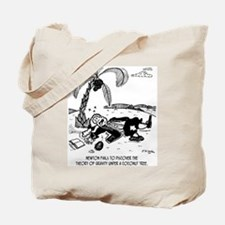 Newton Fails To Discover Gravity Tote Bag
