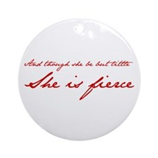 she-is-fierce-JAN-RED Ornament (Round)