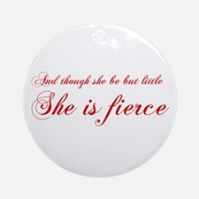 she-is-fierce-cho-red Ornament (Round)