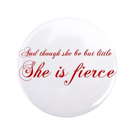 """she-is-fierce-cho-red 3.5"""" Button"""