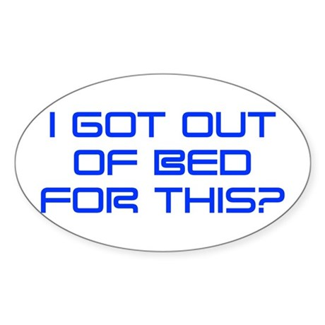 i-got-out-of-bed-SAVED-BLUE Sticker