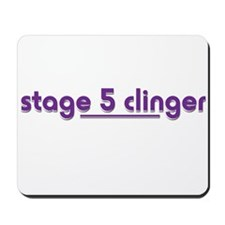 Stage 5 Clinger - White Produ Mousepad