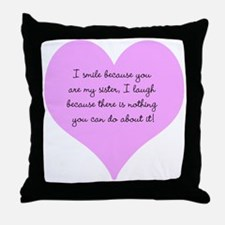 My Sister Throw Pillow