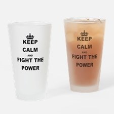 KEEP CALM AND FIGHT THE POWER Drinking Glass