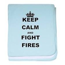 KEEP CALM AND FIGHT FIRES baby blanket