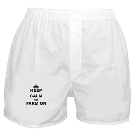 KEEP CALM AND FARM ON Boxer Shorts