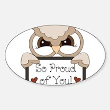 proud of you-owl Decal