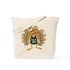 Eat Me Turkey Tote Bag