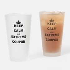 KEEP CALM AND EXTREME COUPON Drinking Glass