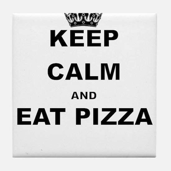 KEEP CALM AND EAT PIZZA Tile Coaster