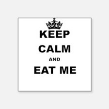 KEEP CALM AND EAT ME Sticker