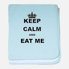 KEEP CALM AND EAT ME baby blanket