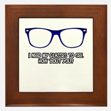 I wear these because I need to. Blue. Framed Tile