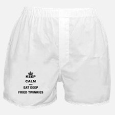 KEEP CALM AND EAT DEEP FRIED TWINKIES Boxer Shorts
