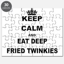 KEEP CALM AND EAT DEEP FRIED TWINKIES Puzzle