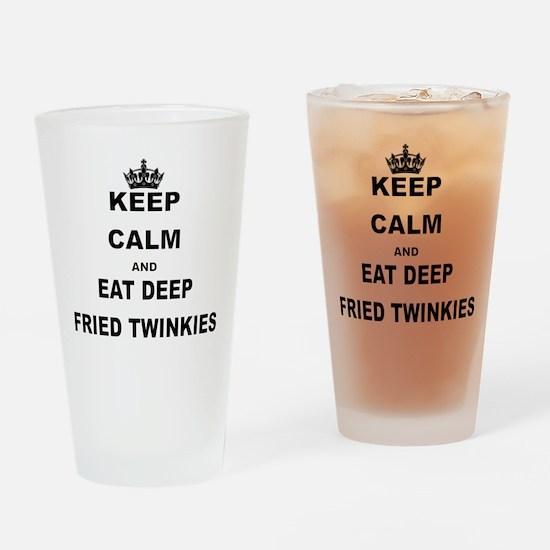 KEEP CALM AND EAT DEEP FRIED TWINKIES Drinking Gla