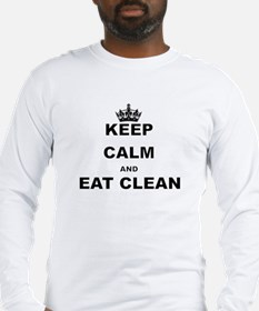 KEEP CALM AND EAT CLEAN Long Sleeve T-Shirt