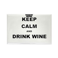 KEEP CALM AND DRINK WINE Magnets