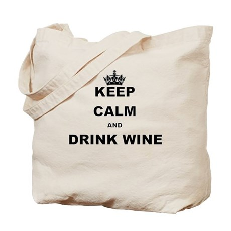CafePress KEEP CALM AND DRINK WINE Tote