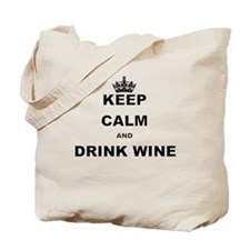 KEEP CALM AND DRINK WINE Tote Bag