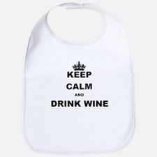 KEEP CALM AND DRINK WINE Bib