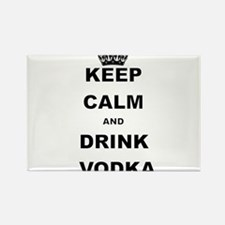 KEEP CALM AND DRINK VODKA Magnets