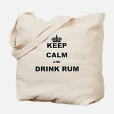 KEEP CALM AND DRINK RUM Tote Bag