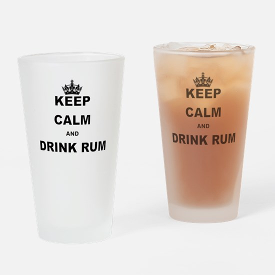 KEEP CALM AND DRINK RUM Drinking Glass
